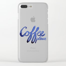 Coffee Please Drinks Caffeine Typography Coffee Lovers Clear iPhone Case