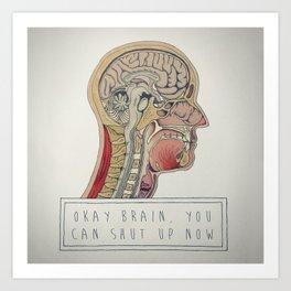 Loud Brain Art Print