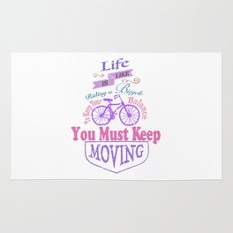 Life is like riding a bicycle. Rug