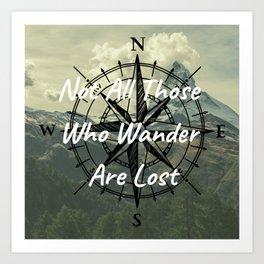 All Who Wander Art Print