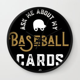 Ask Me About Baseball Cards Wall Clock