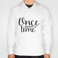 once upon a  time Hoodies featuring Once Upon a Time by bookwormboutique