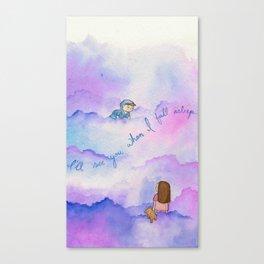 I'll See You When I Fall Asleep Canvas Print