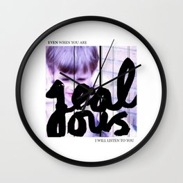 Even when you are jealous Wall Clock