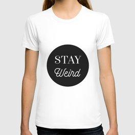 Minimalist Black and White Stay Weird Print T-shirt
