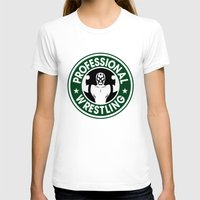 starbucks T-shirts featuring Pro Wrestling Starbucks by garywithrow