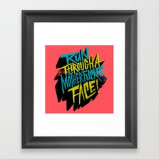 Run Through a Motherfucker Face Framed Art Print