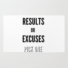 Results or Excuses. Pick one Rug