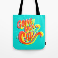 Going Back to Cali Tote Bag