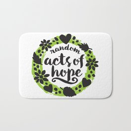 Random Acts of Hope Bath Mat