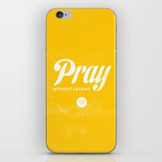 Pray Without Ceasing iPhone Skin