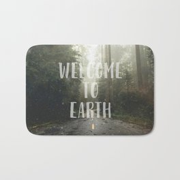 WELCOME TO EARTH Bath Mat