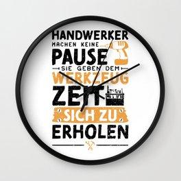 Handwerker Machen Keine Pause Sie Geben Dem Werkzeug Zeit Sich Zu Erholen Wall Clock