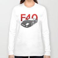 ferrari Long Sleeve T-shirts featuring Ferrari F40 by Vehicle