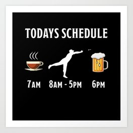 Todays Schedule Coffee Darts Beer Gift Art Print