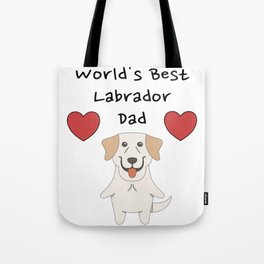 World's Best Labrador Dad   Cute Dog Father Design Tote Bag