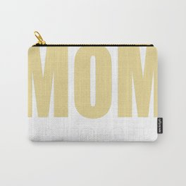 The Best Kind Of Mom Raises A NURSE Carry-All Pouch