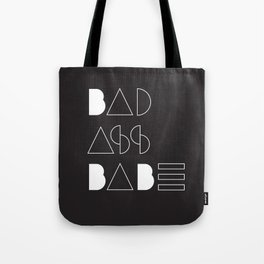 Bad Ass Babe B&W Tote Bag