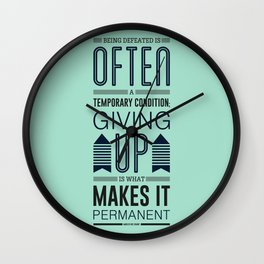 Lab No. 4 Being defeated is often a temporary condition Marilyn vos savant Quote poster Wall Clock