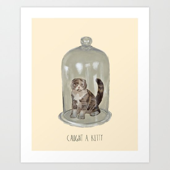 Caught a Kitty Art Print