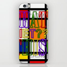 WHAT'S THIS 14. iPhone Skin