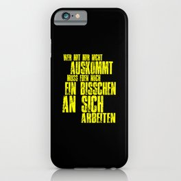 Funny german saying iPhone Case
