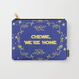 Chewie we're home quote design starwars movie chewbacca fan art Carry-All Pouch