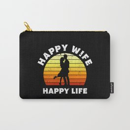 Happy Wife Happy Life Gift Carry-All Pouch