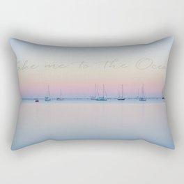 Take me to the ocean sunrise calm see Rectangular Pillow