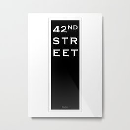 42nd Street - New York Metal Print