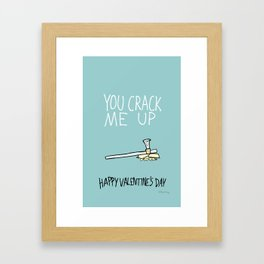 You Crack Me Up Framed Art Print