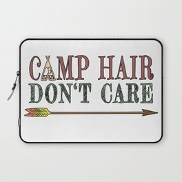 Camp Hair Don't Care - Camper Camping Vacation Laptop Sleeve
