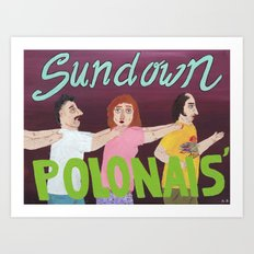 Sundown Polonaise Art Print