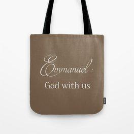 Emmanuel: God with us Tote Bag