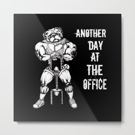 Another day at the office Metal Print