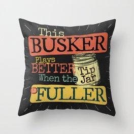 Retro Busker Tips Jar Change Design on Back, Keep Busking Throw Pillow
