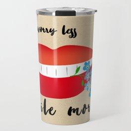 worry less Travel Mug