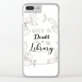 When in doubt go to the library Clear iPhone Case