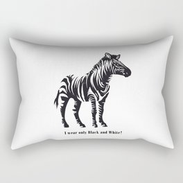 I wear only Black and White Rectangular Pillow