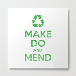 Make Do and Mend Metal Print