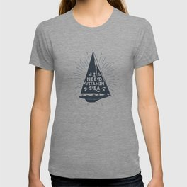 I Need Vitamin Sea T-shirt
