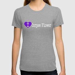 I Heart Corpse Flower | Love Corpse Flower T-shirt