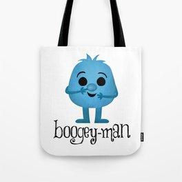 Boogey-man Tote Bag