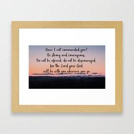 Joshua 1:9 Framed Art Print