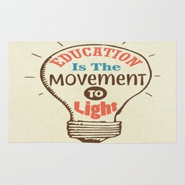 Education Is The Movement To Light Inspirational Quote Typography Design Rug