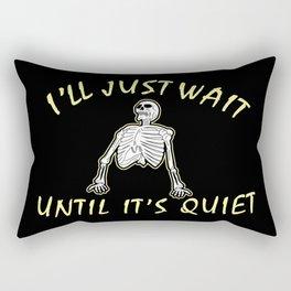 Teacher Gift: I'll Just Wait Until It's Quiet I Classroom Rectangular Pillow