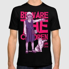 Beware the children...and the cats T-shirt