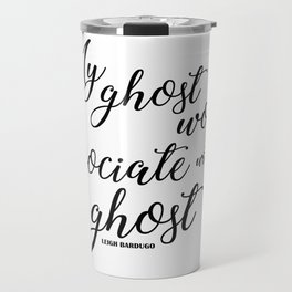 ghost (six of crows) Travel Mug