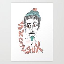 SKOOL SUX / SUMMR 4EVER Art Print