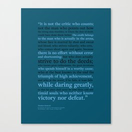 It's Not the Critic That Counts / Blue Canvas Print